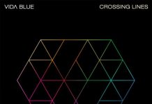 Vida Blue - Crossing Lines - Music Industry Weekly